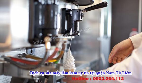 Dịch vụ sửa máy làm kem uy tín tại quận Nam Từ Liêm